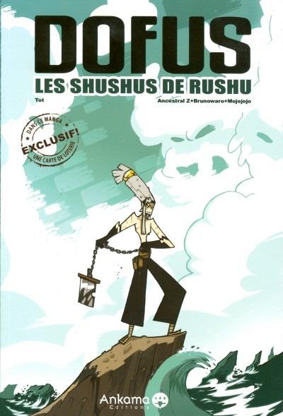 Manfra Dofus - Les Shushus de Rushu