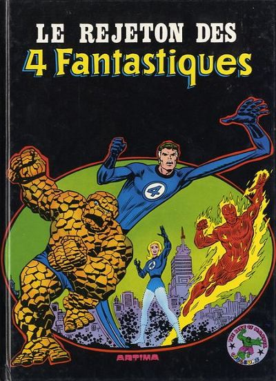 Comics, le rejeto des 4 Fantastiques